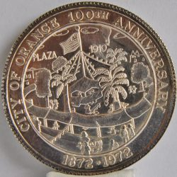 California coin 1872 - 1972 city of orange 100th Anniversary