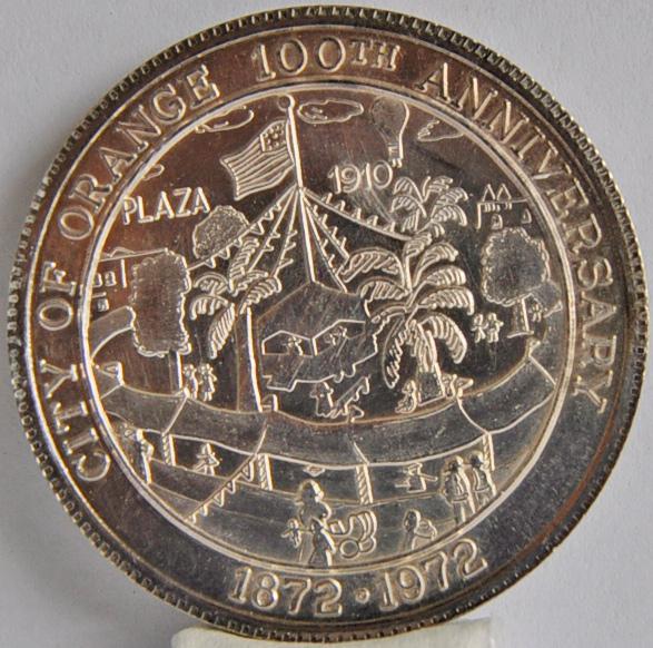 California coin 1872 - 1972 city of orange 100th Anniversary