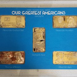 GROUP III: 5x1 TROY OZ .999 SILVER BARS by HAMILTON MINT - OUR GREATEST AMERICAN